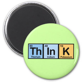Think made of Elements 6 Cm Round Magnet