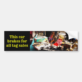 This car brakes for all tag sales bumper sticker