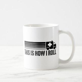 This Is How I Roll EMT Basic White Mug