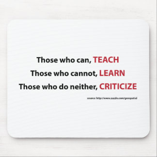 Those who can, teach mouse pad