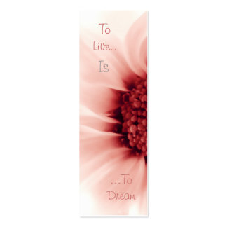 To Live Is To Dream Bookmark Pack Of Skinny Business Cards