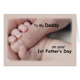 To My Daddy on your 1st Father's Day Greeting Card