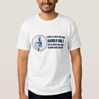 Tony Abbott - Harold Holt Tshirts