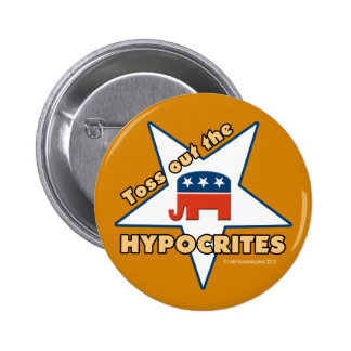 Toss Out the GOP HYPOCRITES! 6 Cm Round Badge
