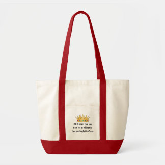 Treat me like the Queen totebag Impulse Tote Bag