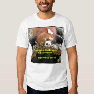 Treehugging hippie pagan dirtworshipper t-shirt