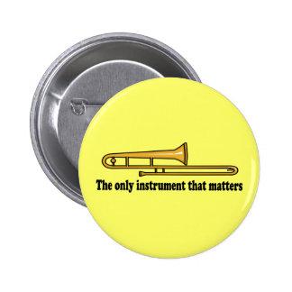 Trombone Attitude 6 Cm Round Badge