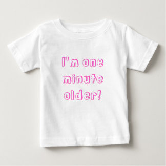 Twin Girl I'm one minute older! T Shirts