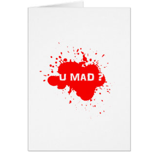 U MAD? NOTE CARD