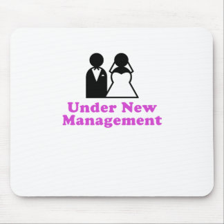 Under New Management Mouse Pad