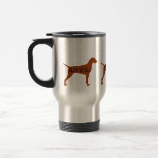 UNLEASH THE VIZSLA (travel mug) Stainless Steel Travel Mug