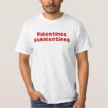 Valentines Schmalentines Tshirt