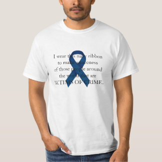 Victims of Crime Awareness T-shirts