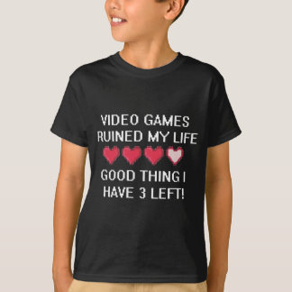 Video Games Ruined My Life Style 1 Tees