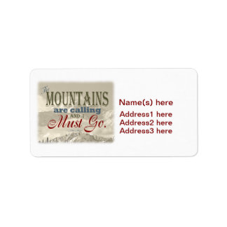 Vintage Typography The mountains are calling; Muir Address Label