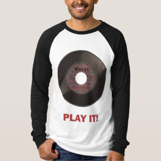 Vinyl 45 Play It! T-shirts