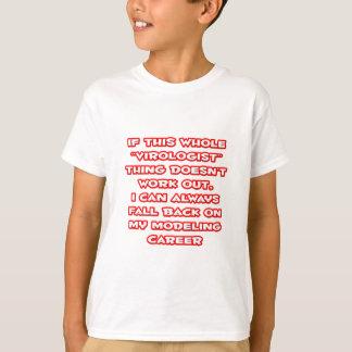 Virologist Humor ... Modeling Career Tee Shirts