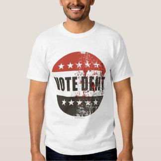 Vote Dent sticker Tee Shirts