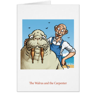 Walrus and Carpenter Card