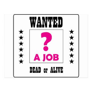 Wanted... a Job ! Postcard
