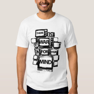 War on your Mind Tshirt