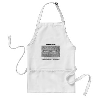 Warning! Approaching Object Magnetic Personality Standard Apron