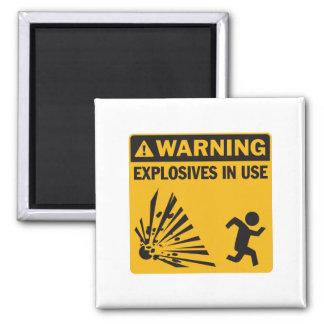 Warning! Explosives in Use Magnet