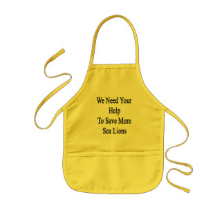 We Need Your Help To Save More Sea Lions Kids Apron