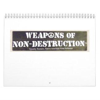 Weapons of Non-Destruction Calendar