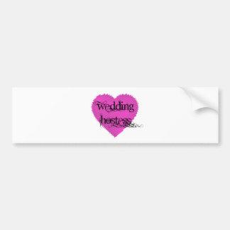 Wedding Hostess Bumper Sticker