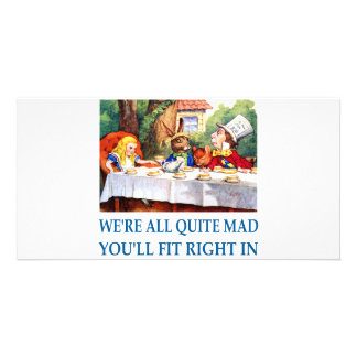 WE'RE ALL  QUITE MAD PERSONALIZED PHOTO CARD