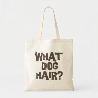 What Dog Hair? Budget Tote Bag