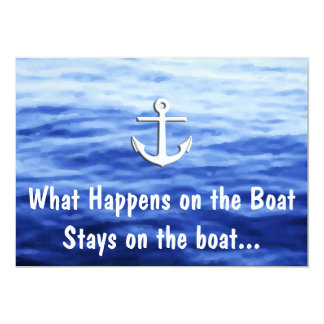 What Happens on the boat - Funny boating 13 Cm X 18 Cm Invitation Card
