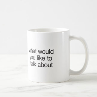 what would you like to talk about basic white mug