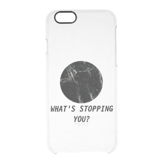 What's Stopping You? Marble Minimal Transparent Clear iPhone 6/6S Case