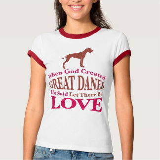 When God Created Great Danes T-shirts
