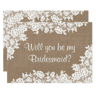 Will You Be My Bridesmaid? Rustic Burlap & Lace 13 Cm X 18 Cm Invitation Card