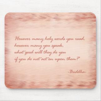 Wisdom of Buddha Mouse Pad