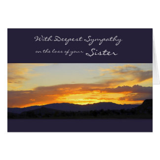 With Deepest Sympathy on the Loss of your Sister Greeting Card