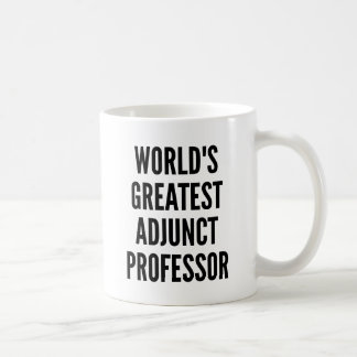 Worlds Greatest Adjunct Professor Basic White Mug