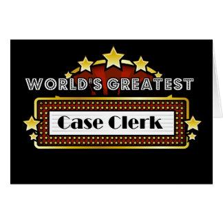 World's Greatest Case Clerk Greeting Card
