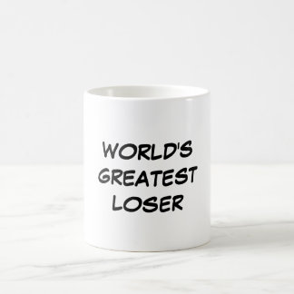 """World's Greatest Loser"" Mug"