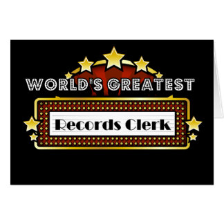 World's Greatest Records Clerk Greeting Card