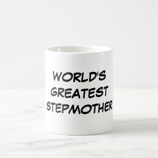 """World's Greatest Stepmother"" Mug"
