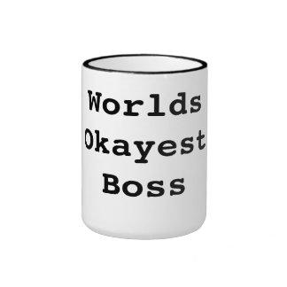 Worlds Okayest Boss Ringer Mug