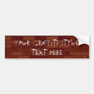 Writings on the brick wall bumper sticker