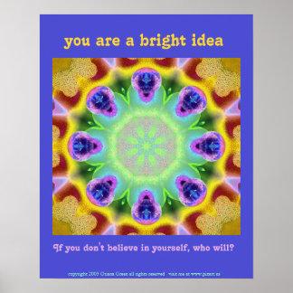 You are a bright idea poster