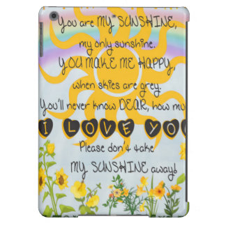 You Are My Sunshine iPad Air Cases
