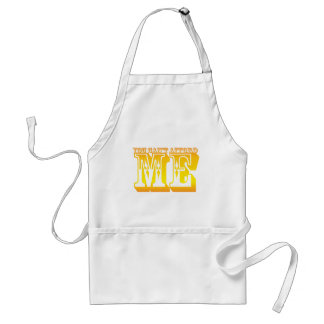 you can't afford me standard apron