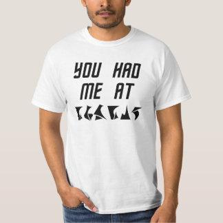 You Had Me at nuqneH Alien Hello Tshirt